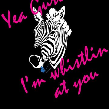 Yea Gurl, I'm Whistling at You - Roller Derby Referee Design - Gift for your local Zebra - Dark Design by SolissClothing