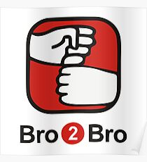 Bro 2 Bro Poster