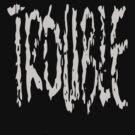Trouble unlimited XXL by patjila