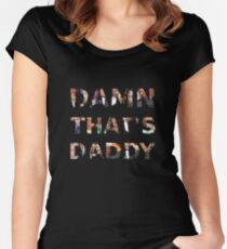 Damn that's Daddy, Multi-Mads edition Women's Fitted Scoop T-Shirt