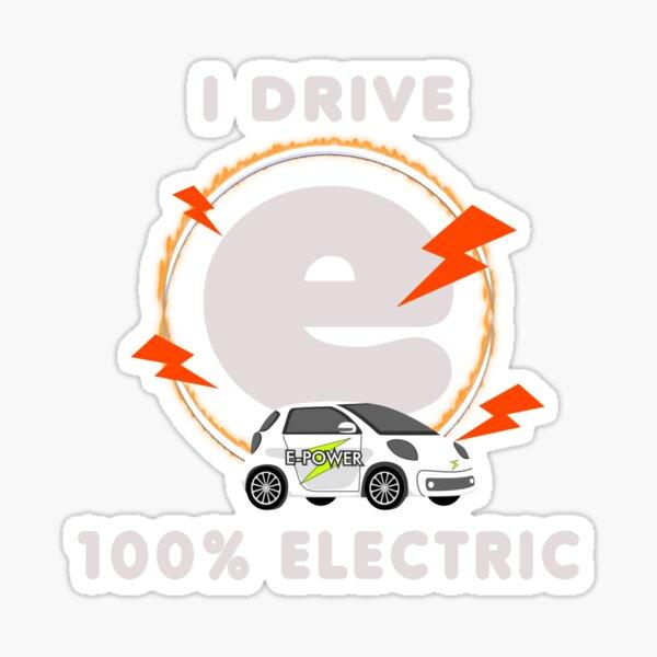I drive 100 percent electric. Electric car! Sticker