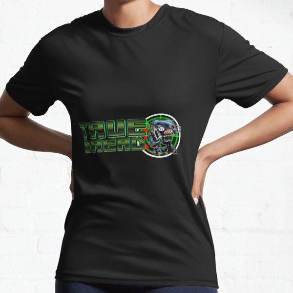 True Dread Active T-Shirt