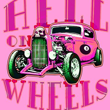 Hell on Wheels - Hot Pink by SquareDog