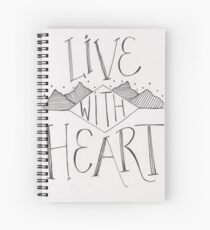 Live With Heart Spiral Notebook