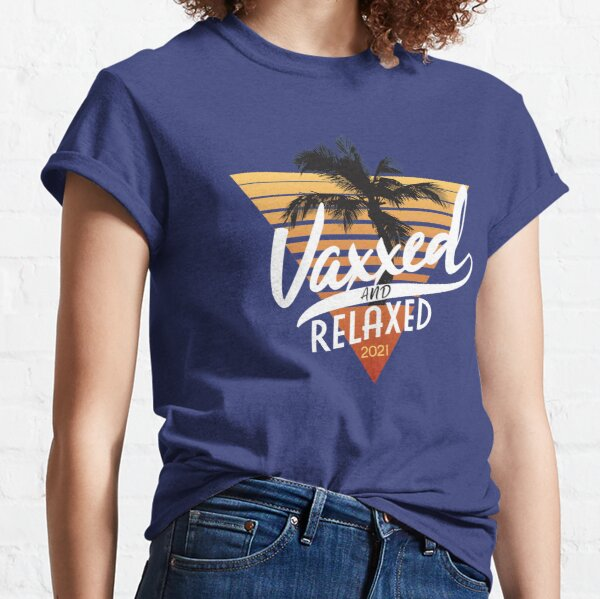 Get Vaxxed and Relaxed! Summer Palm Tree 2021 Edition  Classic T-Shirt