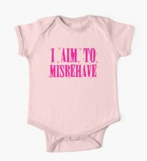 I aim to misbehave in pink Kids Clothes