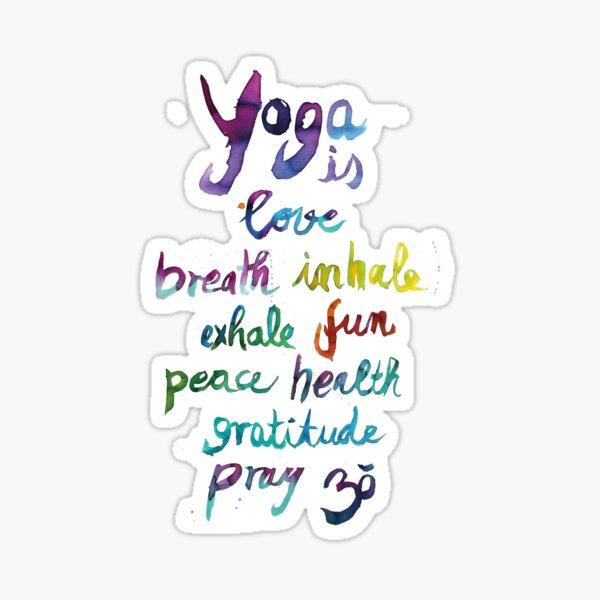 Yoga is love...&... Sticker
