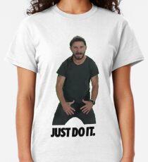 Shia LaBeouf tu es einfach Classic T-Shirt