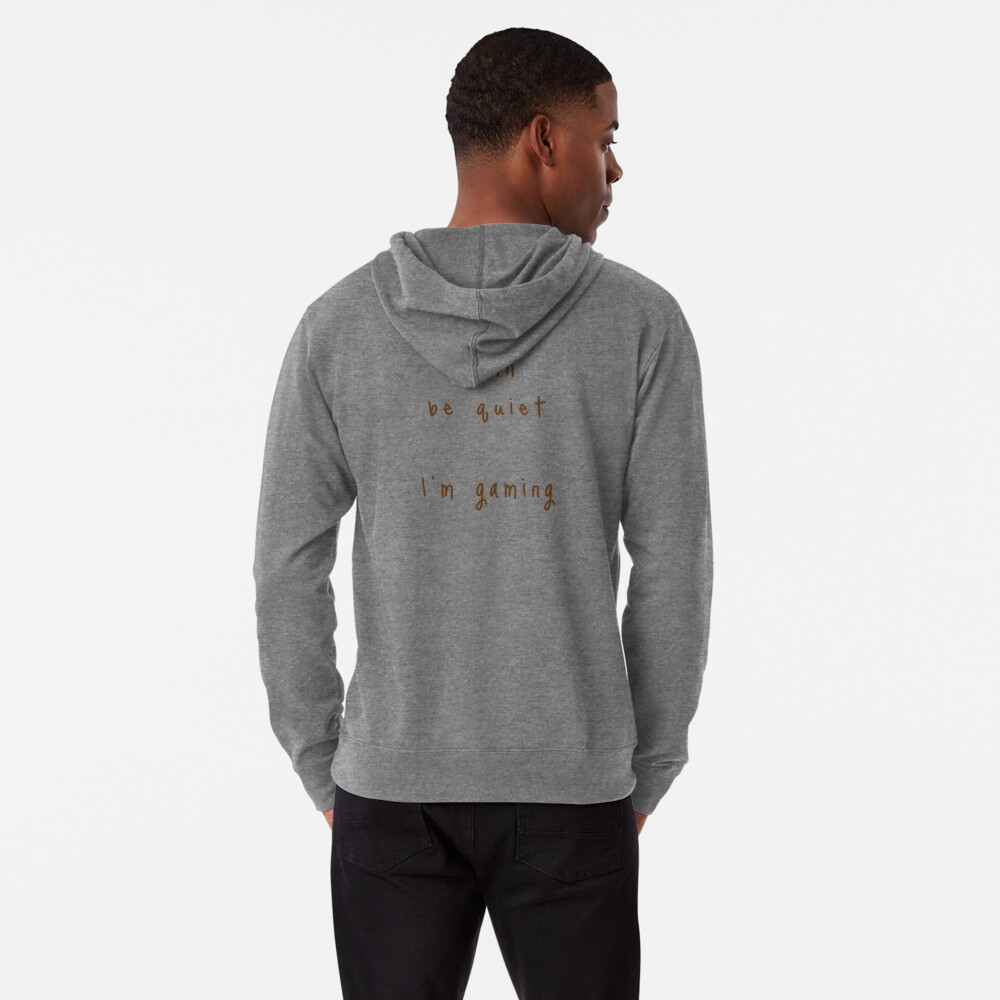 shhh be quiet I'm gaming v1 - BROWN font Lightweight Hoodie