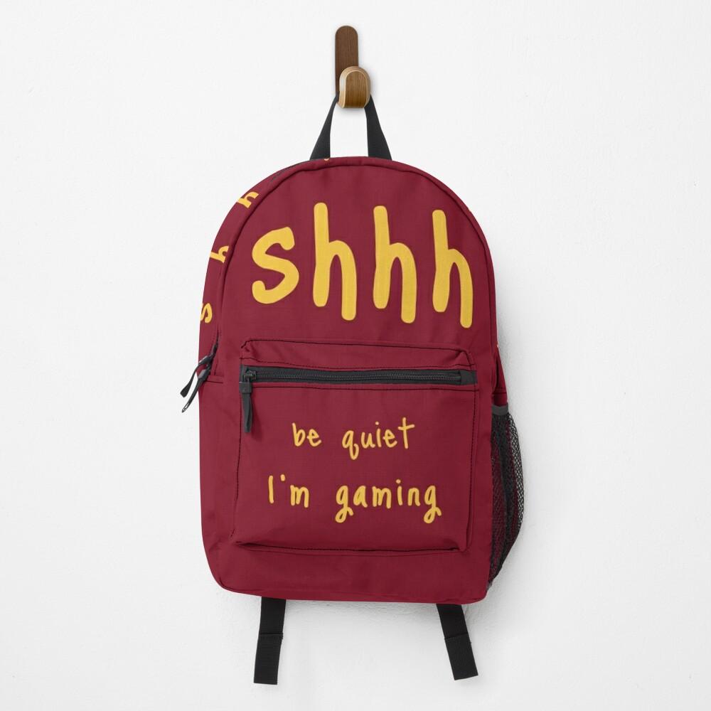 shhh be quiet I'm gaming v1 - GOLD font Backpack
