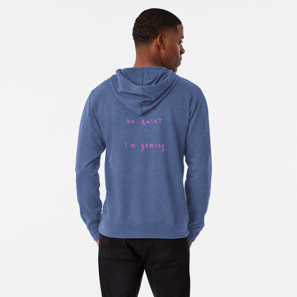 shhh be quiet I'm gaming v1 - PINK font Lightweight Hoodie