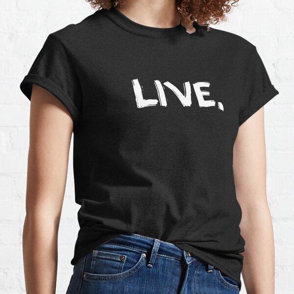 Live Essential T-Shirt, Buy T-Shirt Online - KaiWuDesign Classic T-Shirt