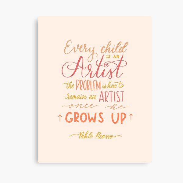 Every Child is an Artist Canvas Print