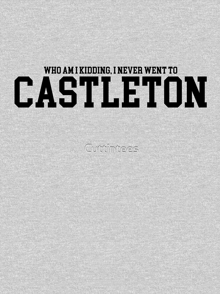 Who am I kidding, I never went to Castleton,  by Cuttintees