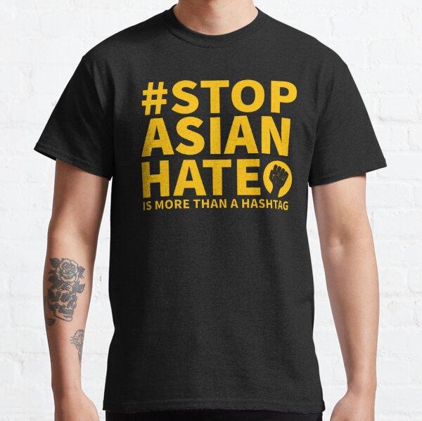 #StopAsianHate Classic T-Shirt