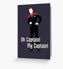 Oh Captain! My Captain! - Kathryn Janeway - Star Trek Greeting Card