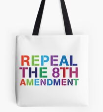 Repeal The 8th - Ireland Tote Bag
