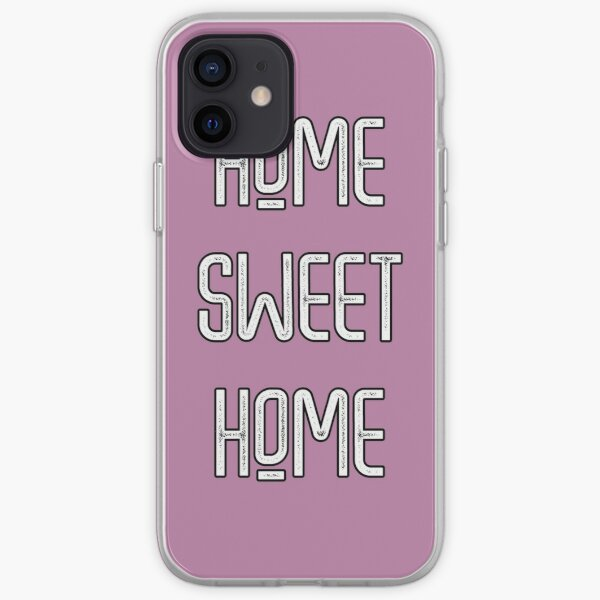 Home Sweet Home iPhone Soft Case