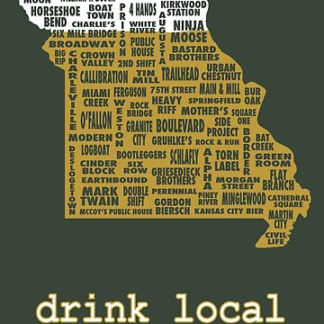 Drink Local - Missouri Beer Shirt by uncmfrtbleyeti