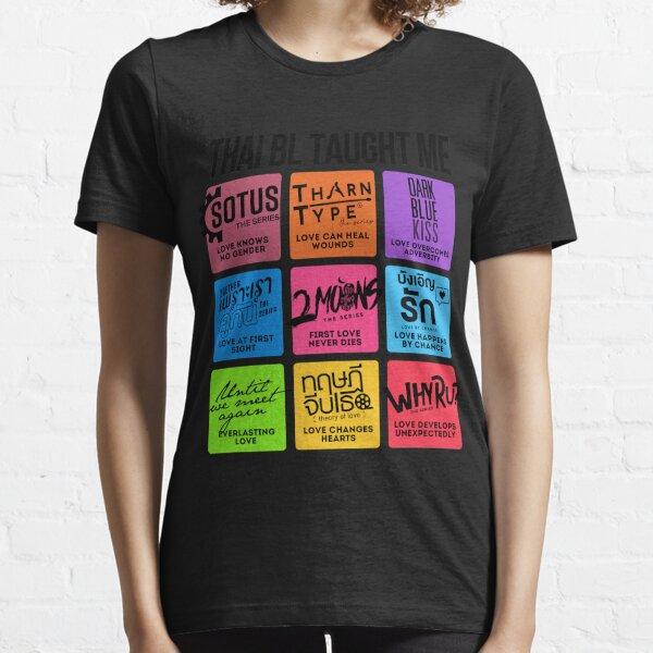 Camiseta THAI BL TAUGHT ME Camiseta esencial