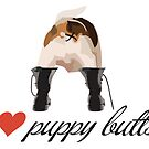 I Love Puppy Butts by DougPop