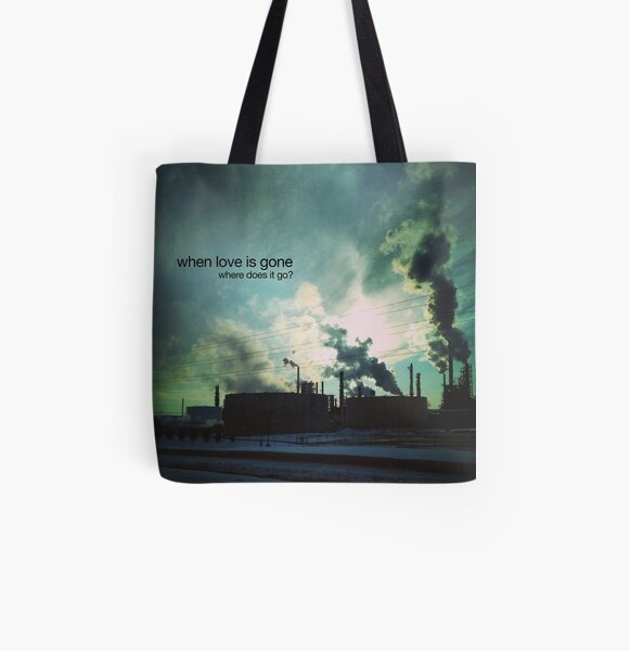 when love is gone All Over Print Tote Bag