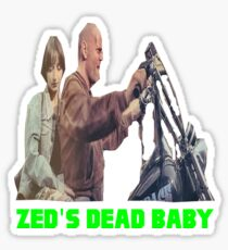 Pulp Fiction - Zed's Dead Baby Sticker