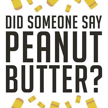 ¿Alguien dijo, mantequilla de maní? (Variante) de enduratrum