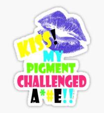 KISS!! my pigment challenged ..... Sticker