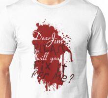 Dear Jim, Fix It For Me Unisex T-Shirt