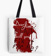 Dear Jim, Fix It For Me Tote Bag