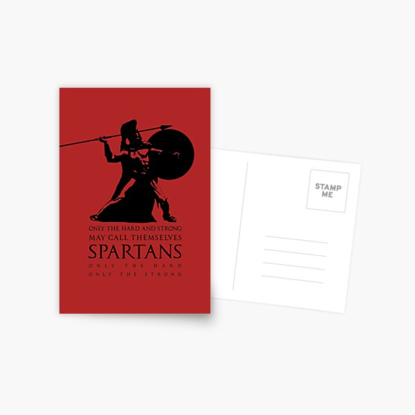 Only the hard and strong may call themselves Spartan. Postcard