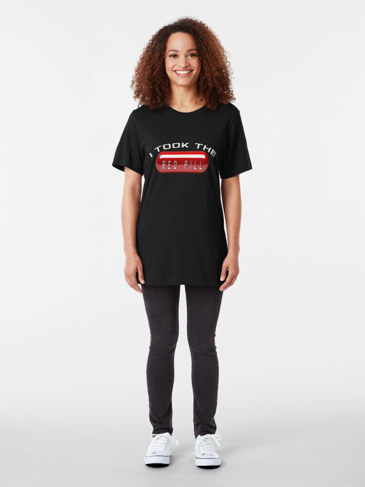 Alternate view of I Took the Red Pill - The Matrix Slim Fit T-Shirt