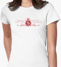 Not My Division Womens Fitted T-Shirt