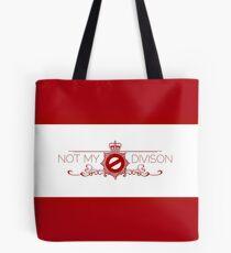Not My Division Tote Bag