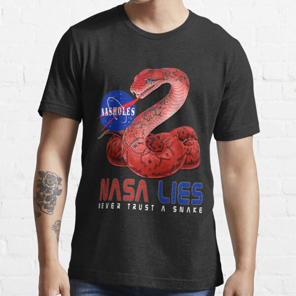 NASA Lies - Never Trust a Snake Essential T-Shirt