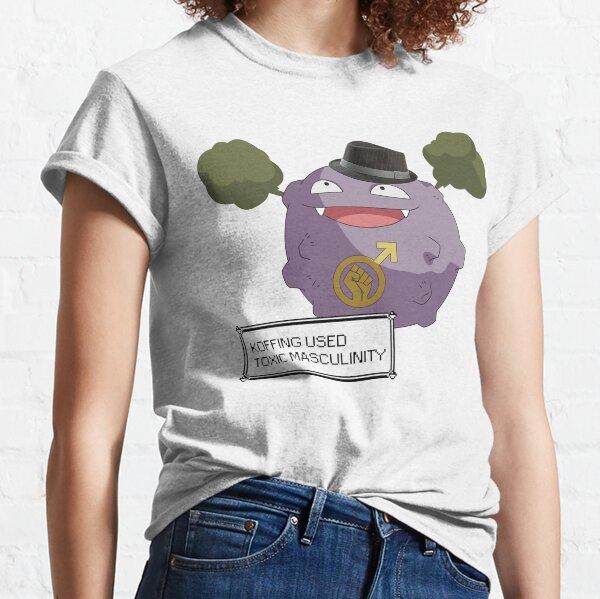 Koffing gebrauchte toxische Männlichkeit! Classic T-Shirt