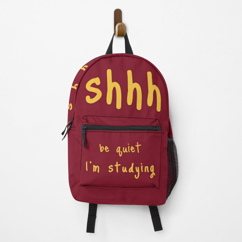 shhh be quiet I'm studying v1 - GOLD font Backpack