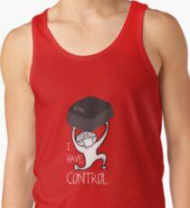 I Have Control Tank Top