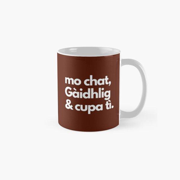 Mo chat, Gaidhlig agus cupa ti - My cat, Gaelic and a cup of tea Classic Mug