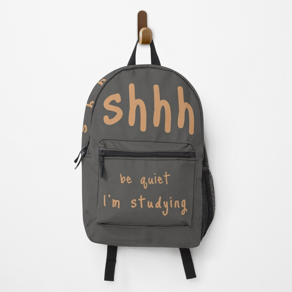 shhh be quiet I'm studying v1 - ORANGE font Backpack