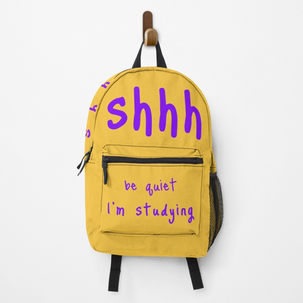 shhh be quiet I'm studying v1 - PURPLE font Backpack