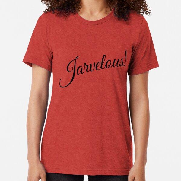 Jarvelous! Tri-blend T-Shirt