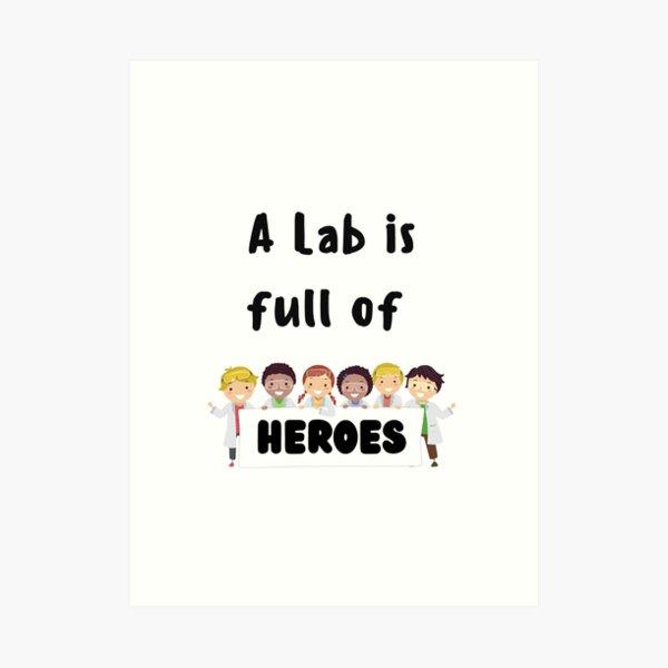 Funny Lab Week Art Print