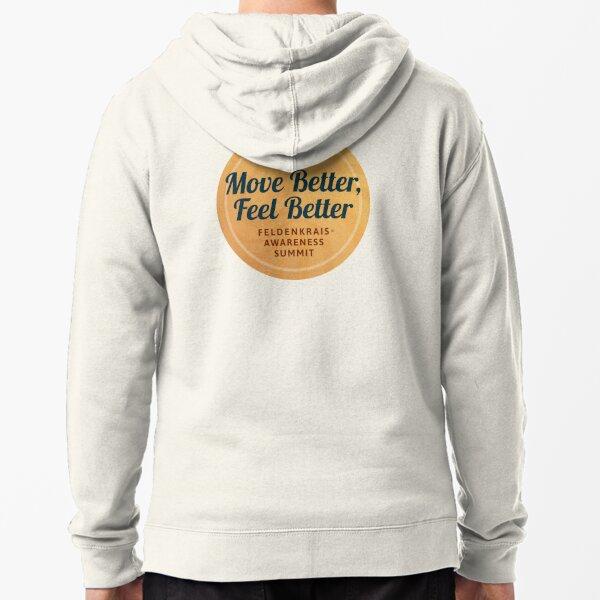 Move Better Feel Better: Feldenkrais Awareness Summit 2021 Zipped Hoodie