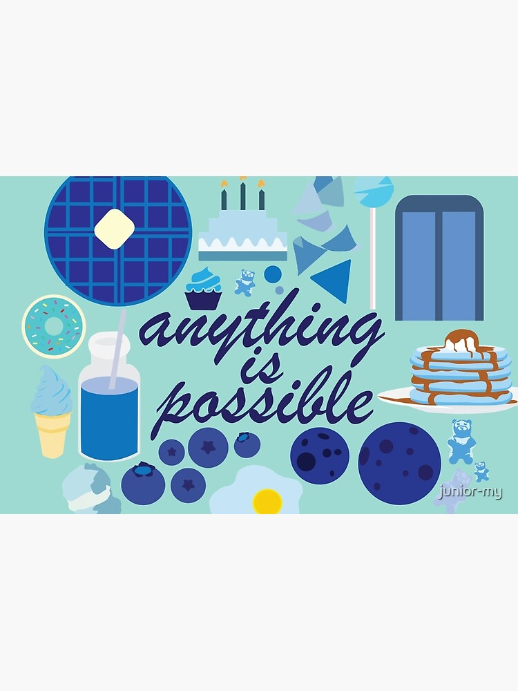 Anything is Possible by junior-my