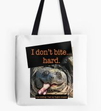 Snapping Turtle - I don't bite hard. Just kidding. I had my fingers crossed. Tote Bag