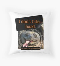 Snapping Turtle - I don't bite hard. Just kidding. I had my fingers crossed. Throw Pillow