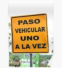 Single Lane Traffic Sign Poster