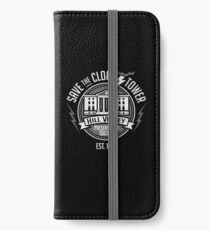 Save The Clock Tower  iPhone Wallet/Case/Skin